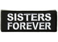 "(A55) SISTERS FOREVER 4"" x 1.5"" iron on patch (5337) Lady Biker Vest Cap"