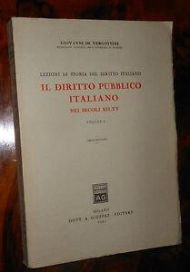 Il diritto pubblico italiano secoli XII-XV vol. I De Vergottini Giuffrè  L2 ^