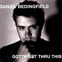 Daniel Bedingfield-Gotta Get thru This CD