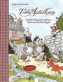Tilda Apfelkern. Große Aufregung im kleinen Dorf zw...   Buch   Zustand sehr gut