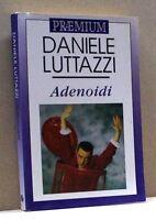 ADENOIDI - D. Luttazzi [Libro]