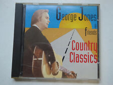 GEORGE JONES / FRIENDS <>  Country Classics   <> NM (CD)