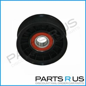Belt Idler Pulley to suit Jeep Grand Cherokee/Limited 99-07 V8