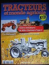 FASCICULE 135 TRACTEURS ET MONDE AGRICOLE ALLIS-CHALMERS TYPE C /  FORDSON E27N
