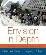 Envision in Depth: Reading, Writing, and Researching Arguments 3rd Edition