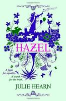 Hazel by Hearn, Julie, NEW Book, FREE & FAST Delivery, (Paperback)