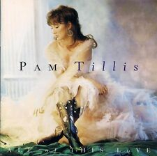 Pam Tillis: All Of This Love - CD (1995)