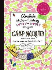 Amelia's Itchy-Twitchy, Lovey-Dovey Summer at Camp Mosquito by Marissa Moss NEW