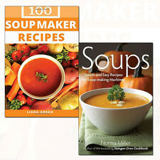 Soup Maker Recipe Collection 2 Books Set Simple and Easy Recipes for Soup-making