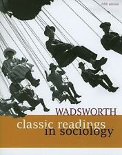 Wadsworth Classic Readings in Sociology by Wadsworth Staff (2010, Paperback)