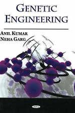 Genetic Engineering - New Book Anil Kumar, Neha Garg