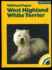West Highland Withe Terrier-Haltung,Erziehung,Pflege-Parey-gebunden