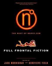 Full Frontal Fiction : The Best of Nerve.Com (2000, Paperback)