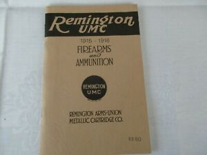 Remington UMC Illustrated Catalogue 1915-1916  Firearms and Ammunition
