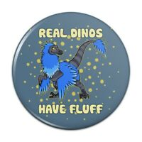 Real Dinos Have Fluff Raptor Dinosaur Pinback Button Pin