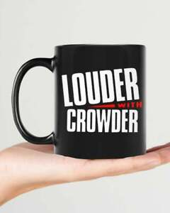 Louder With Crowder Mugs | Louder With Crowder Coffee Mugs Funny Cup Gift For...