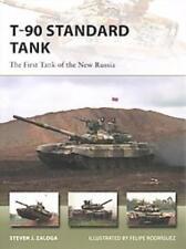 T-90 STANDARD TANK - ZALOGA, STEVEN J./ RODRFGUEZ, FELIPE (ILT) - NEW PAPERBACK