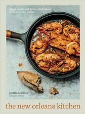 The New Orleans Kitchen: Classic Recipes and Modern Techniques for an Unrivaled