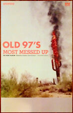 Old 97s Most Messed Up Ltd Ed Discontinued Rare New Poster +Free Alt Rock Poster