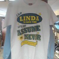 Medium T-shirt BAYSIDE White I Am Linda Let's Assume Never Wrong