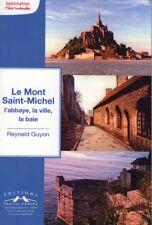 Guide sur le Mont Saint Michel -  livre dédicacé par l'auteur Reynald Guyon