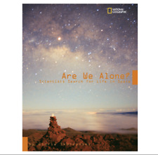 Are We Alone? Scientists Search for Life in Space by Gloria Skurzynski NAT GEO