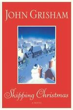NEW - Skipping Christmas by Grisham, John