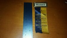 1926 VFW LADIES AUXILIARY ENCAMPMENT RIBBON WALLINGFORD CONNECTICUT LOOK!!!!