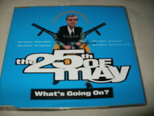 THE 25TH OF MAY - WHAT'S GOING ON? - 1991 UK CD SINGLE
