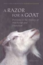 A Razor for a Goat: A Discussion of Certain Problems in the History of Witchcraf