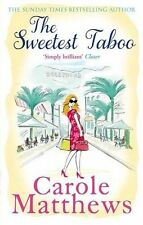 The Sweetest Taboo by Carole Matthews, Book, New (Paperback)