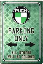 Retro Blechschild 20x30 PUCH parking only Parkplatzschild Motorrad