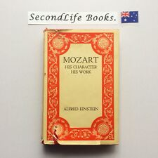 (Vintage) MOZART HIS CHARACTER, HIS WORK ~ Alfred Einstein (1946) Hardcover.