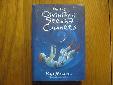 KAYA McLAREN Signed Book(ON THE DIVINITY OF SECOND CHANCES-'04 1st Edit Hardback