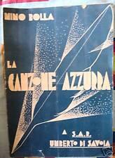 Nino Bolla # LA CANZONE AZZURRA #Umberto Savoia# DEDICA