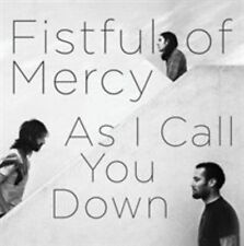 As I Call You Down by Fistful of Mercy (CD, Oct-2010, HOT Records Limited)