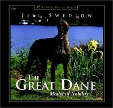 Great Dane: Model of Nobility (Howell's Best of Breed Library) by Jill Swedlow
