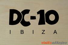 PEGATINA STICKER VINILO DC-10 Ibiza discoteca disco circoloco