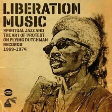 Liberation Music: Spiritual Jazz And The Art Of Protest (CDBGPD 259)