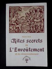 RITES SECRETS DE L'ENVOÛTEMENT ET DESENVOÛTEMENT PAR NOEMI QUID