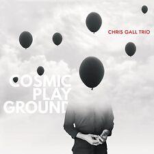 CHRIS GALL TRIO - COSMIC PLAYGROUND   CD NEU
