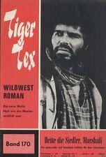 "TIGER Tex n. 170 *** condizioni 1-2 *** ""Hessel"""