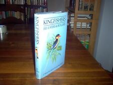 Kingfishers, Bee-Eaters, and Rollers : A Handbook by C. Hilary Fry and Kathie...