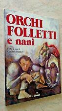 ORCHI FOLLETTI E NANI - Fiabe a cura di Cosimo Baldari - Franco Panini 1992