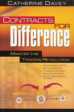 Contracts for Difference: Master the Trading Revolution by Catherine Davey (Pape