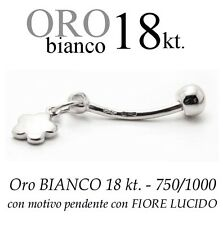 Piercing ombelico belly ORO BIANCO 18kt.con pendente a FIORE lucido WHITE GOLD