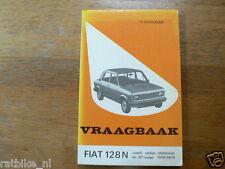 FIAT 128 N COACH,SEDAN,STATIONCAR EN 3 P COUPE 1976-1979 VINTAGE CAR TECHNICAL I