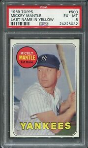 1969 Topps Mickey Mantle **Last Name in Yellow** #500 (YANKEES) PSA 6