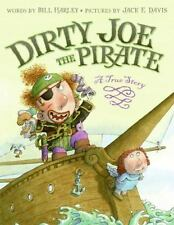 Dirty Joe, the Pirate: A True Story-ExLibrary