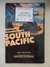 1994 - Paper Mill Playhouse Theatre Playbill w/Ticket - South Pacific - Raines
